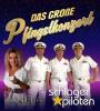 Das große Pfingstkonzert -Die Schlagerpiloten & Daniela Alfinito